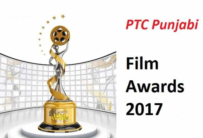 PTC Punjabi Film Awards 2017| Winners| Nominations| Categories