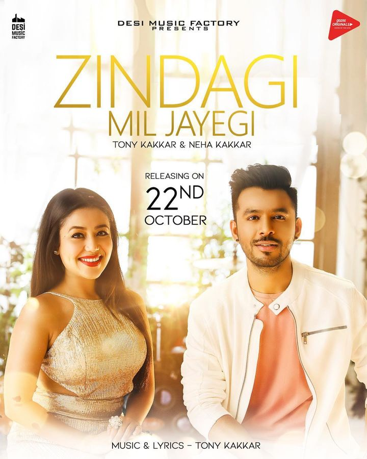 Zindagi Mil Jayegi By Neha Kakkar, Tony Kakar Full Song Video Lyrics